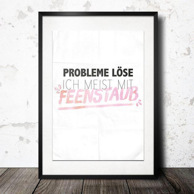 """Druck """"Probleme löse ich meist mit Feenstaub"""" // typo print by InkDrip via DaWanda.com"""
