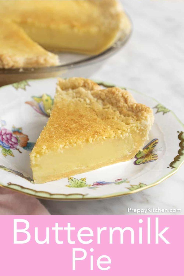 Buttermilk Pie Preppy Kitchen In 2020 Buttermilk Pie Buttermilk Pie Recipe Fruit Desserts Easy