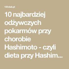 10 najbardziej odżywczych pokarmów przy chorobie Hashimoto- czyli dieta przy Hashimoto.