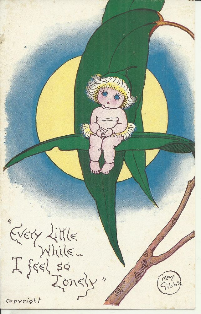 """EVERY LITTLE WHILE ,, I FEEL SO LONELY "" ORIGINAL MAY GIBBS POSTCARD"