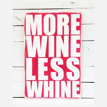 My design inspiration: More Wine Sign on Fab.