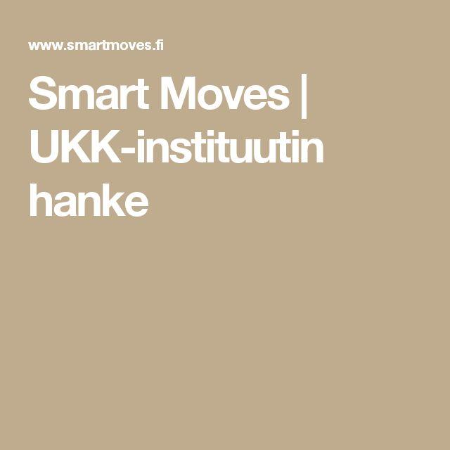 Smart Moves | UKK-instituutin hanke