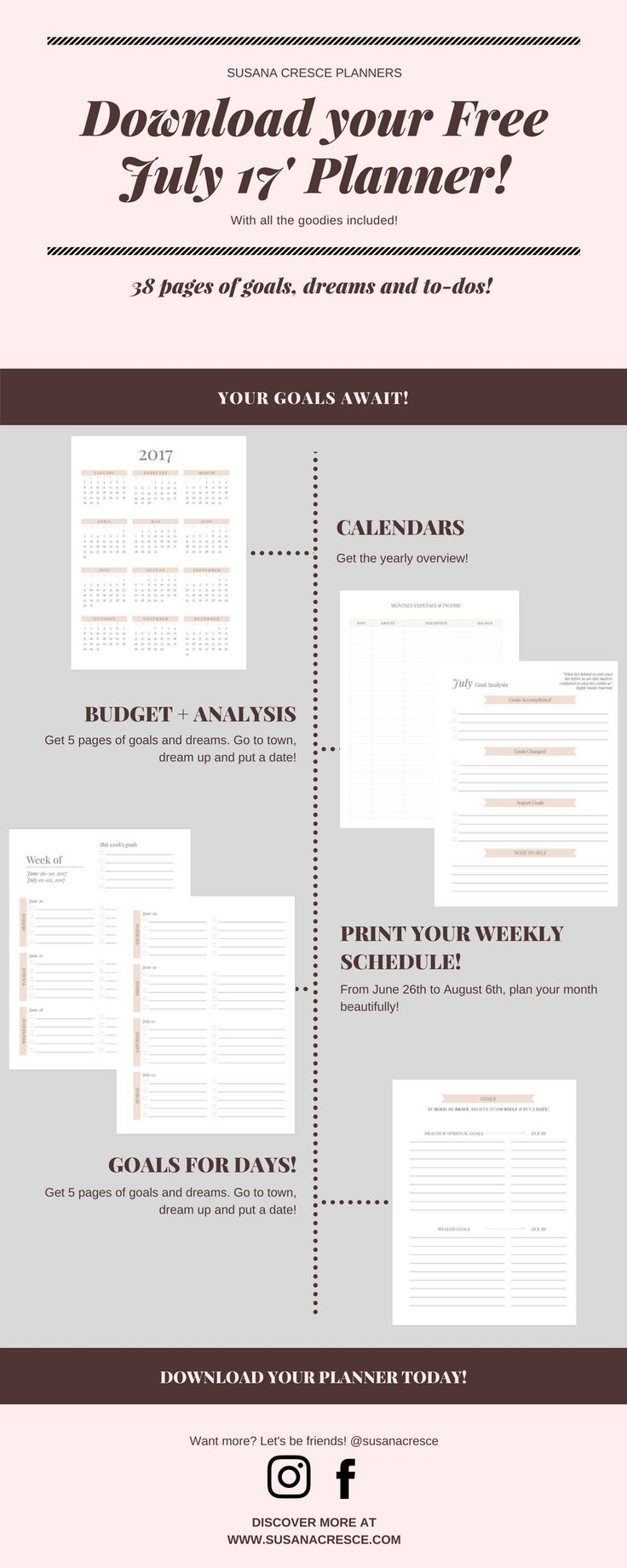 Grab this free downloadable, and get started right away with your Susana Cresce Planner! Test the goals pages, the weekly schedule and much more {newsletter subscription required}