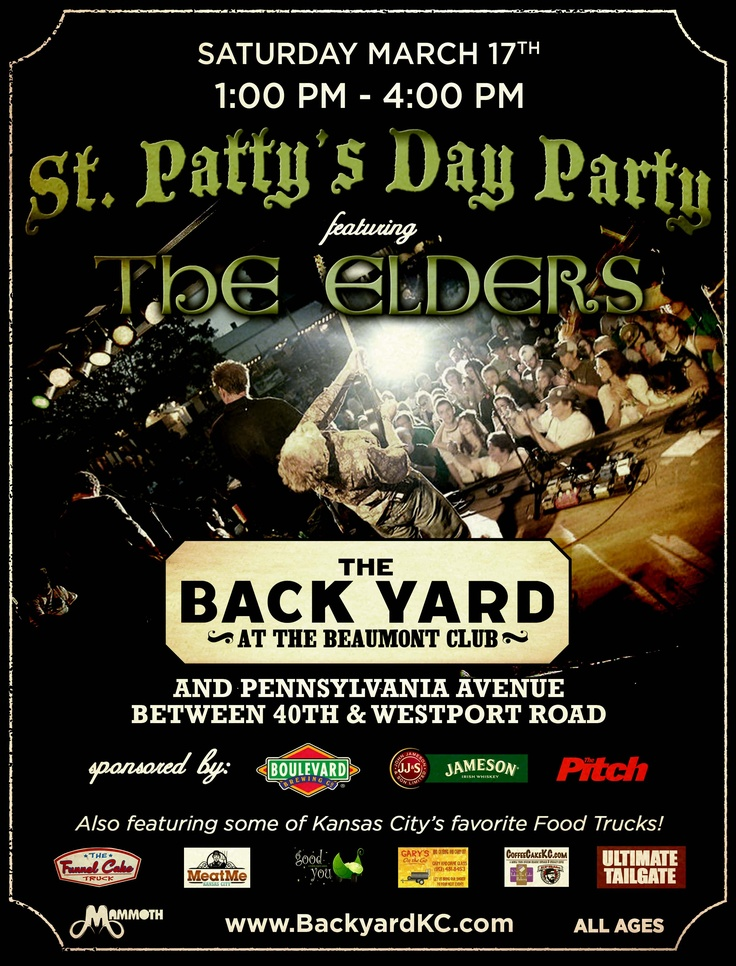 St. Patty's Day Party featuring The Elders - The Back Yard at The Beaumont, March 17th www.facebook.com/itsmammoth