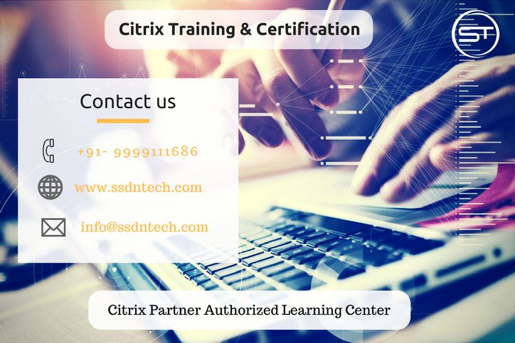 Discounted Citrix Certification Training classes at SSDN Technologies. Join now. https://goo.gl/e8SmTi