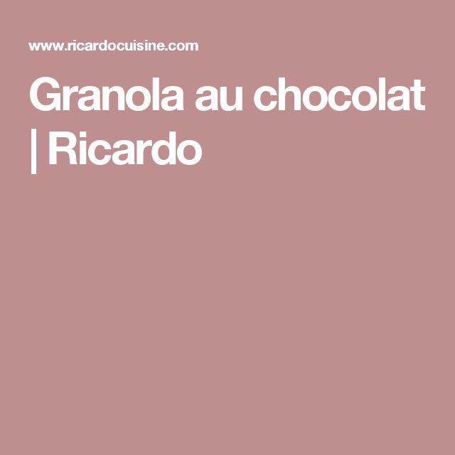 Granola au chocolat   Ricardo