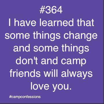 once a camp friend, always a camp friend.
