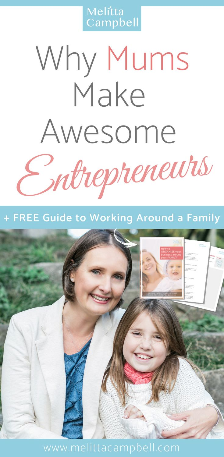 Even though many women don't realise it, as they raise their family, Mums are also developing some badass business skills...the kind of skills that many entrepreneurs and executives pay a fortune to learn! Here are 5 reasons why I believe Mums make the best entrepreneurs! www.melittacampbell.com/Blog #business #bossmum #womeninbusiness #mumpreneurs