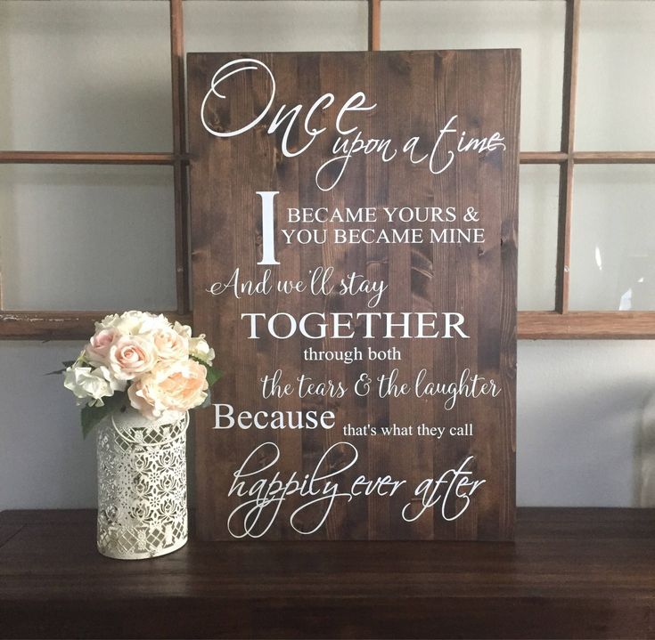 Once Upon A Time I Became Yours Happily Ever After Sign Rustic Wood Wedding