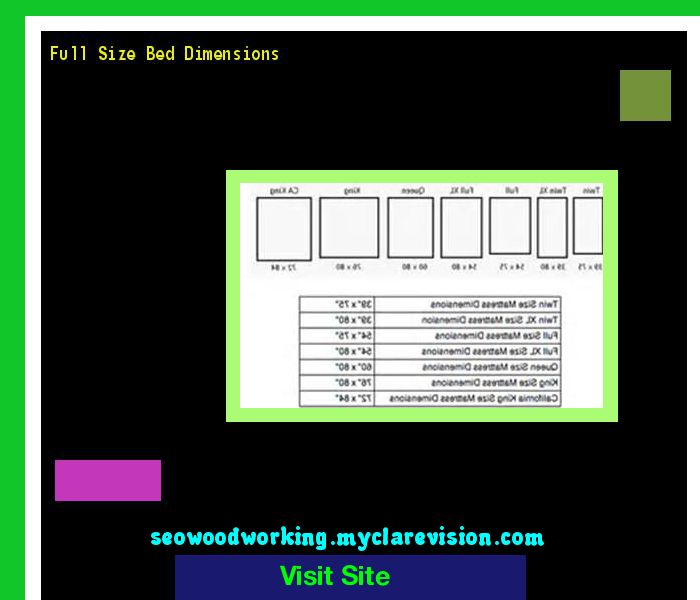 Full Size Bed Dimensions 173734 - Woodworking Plans and Projects!
