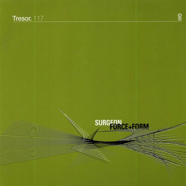 Tresor+117+Surgeon+Force+Form+Album+1998+Full+Tracklist+Song+Live+Streaming