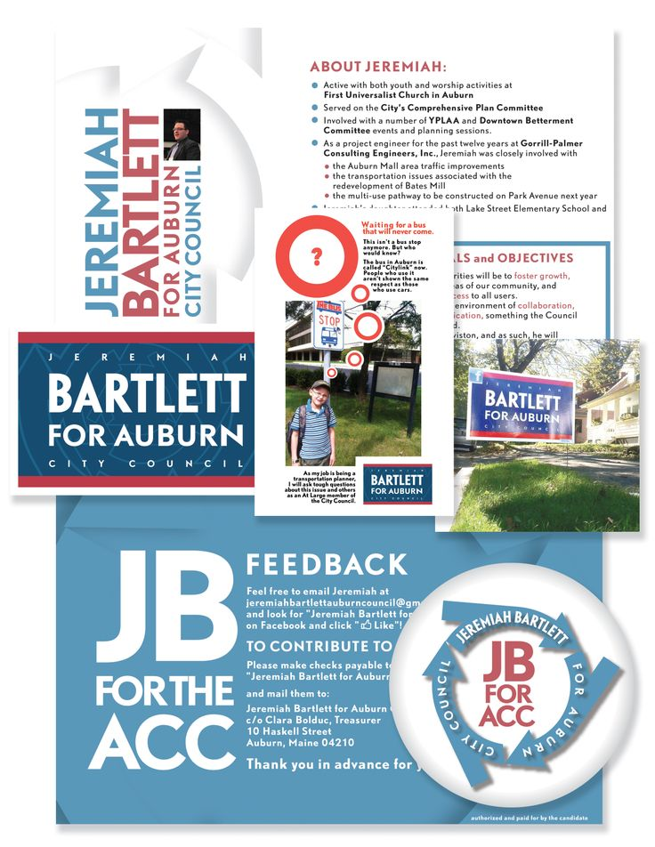 Political campaign Collateral for Jeremiah Bartlett for Auburn City Council - flyers, button, and lawn sign.