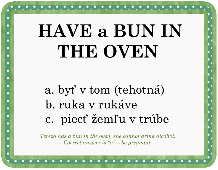 Do you have a bun in the oven?