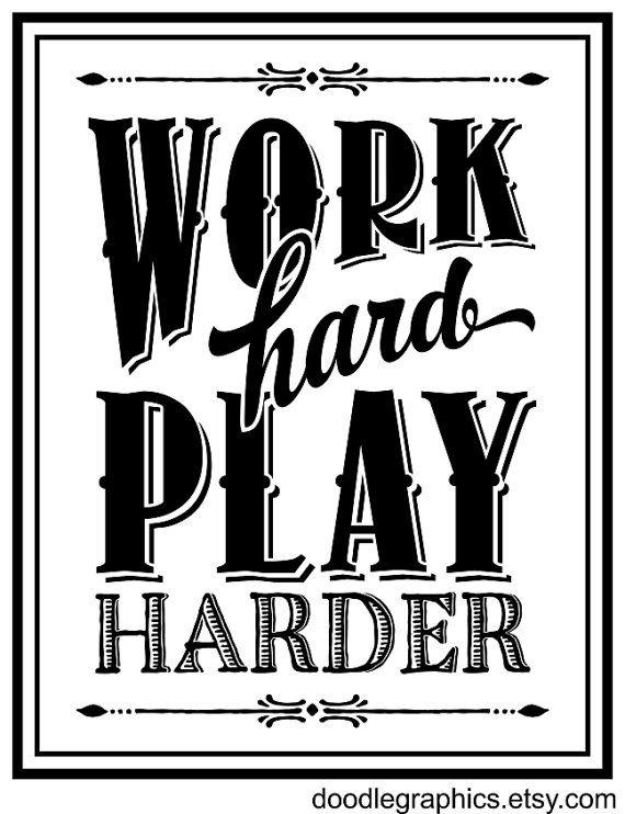 Werk Hard Speel Harder inspirerende citaat kunst door DoodleGraphics