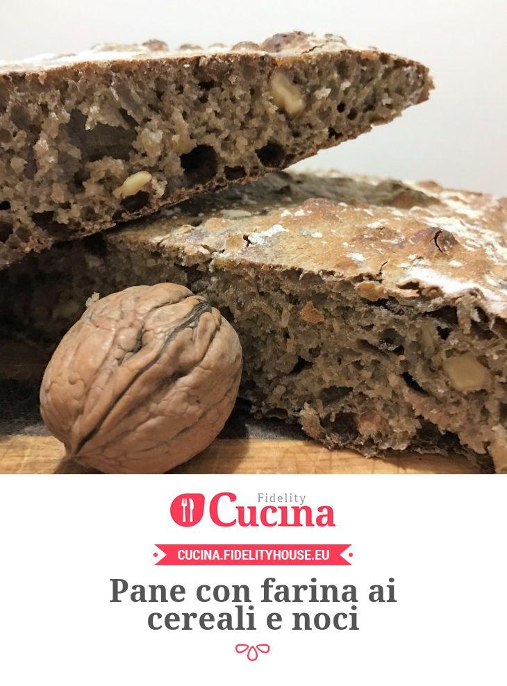 Pane con farina ai cereali e noci della nostra utente Luana. Unisciti alla nostra Community ed invia le tue ricette!
