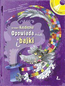 Opowiadania i bajki + CD - Kasdepke Grzegorz za 36,99 zł | Książki empik.com