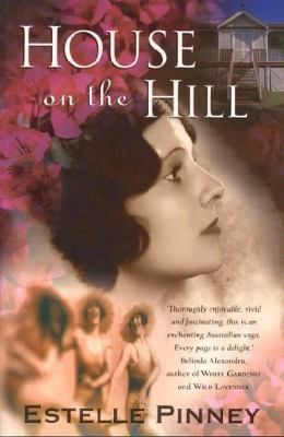 This heart-warming and colourful novel about the power of dreams brings to life Australia's exotic far north of days gone by, with its vibrant mix of cultures and personalities. House on the Hill follows three sisters' joys and heartbreaks - and the difficult choices they have to make that change their lives forever