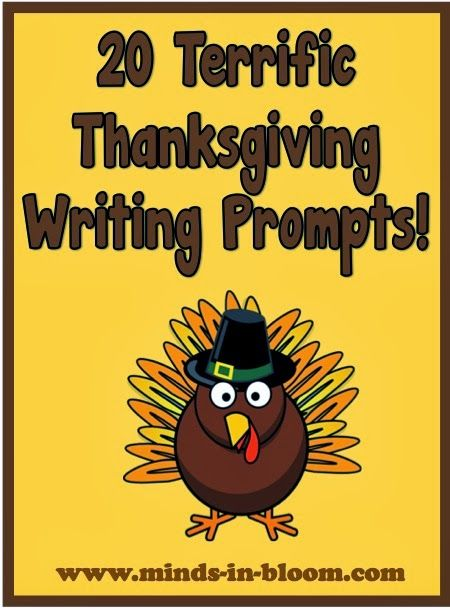 20 Terrific Thanksgiving Writing Prompts! These prompts will really get your class thinking!