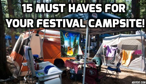 15 must haves for your festival campsite! shambhala, boonstock, coachella, bonnaroo, edm, edc, music, festivals, music festival, summer, 2015, fun, tips, packing list, festival packing list,