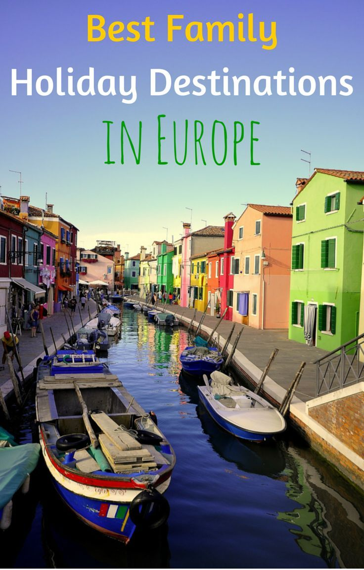 Top 8 Best Family Holiday Destinations in Europe: http://www.wheressharon.com/europe-with-kids/best-family-holiday-destinations-in-europe/