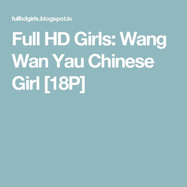 Full HD Girls: Wang Wan Yau Chinese Girl [18P]