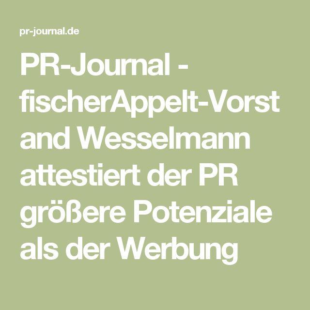 PR-Journal - fischerAppelt-Vorstand Wesselmann attestiert der PR größere Potenziale als der Werbung