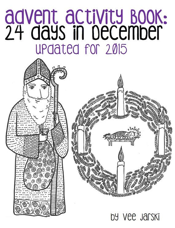 Celebrate The Season Of Advent In 2015 With These 24 Coloring Pages And Activities This PDF Is Packed All