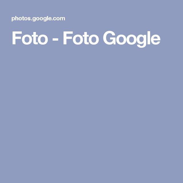 Foto - Foto Google