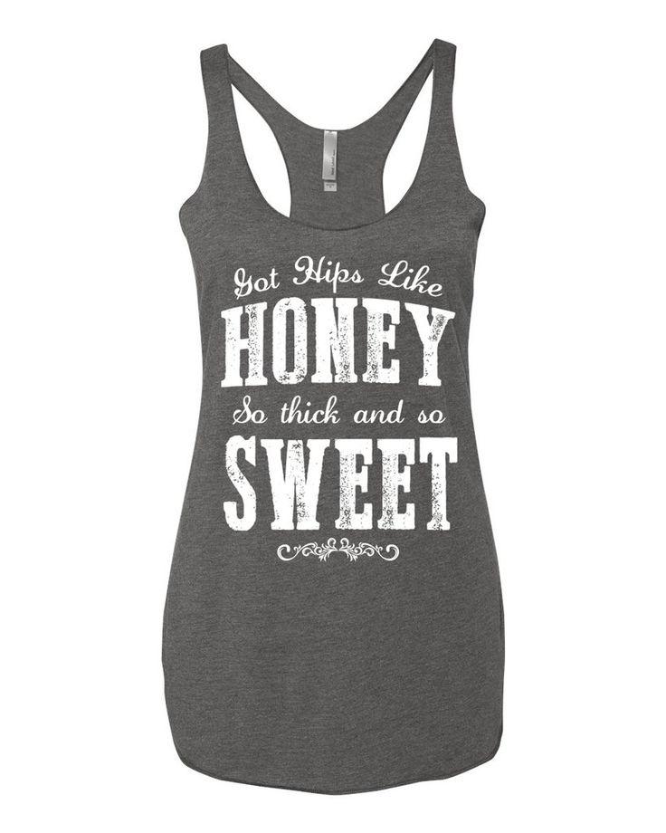 Got Hips Like Honey So Soft And So Sweet - Racerback Tank Top