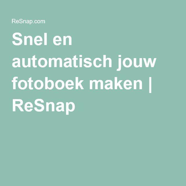 Snel en automatisch jouw fotoboek maken | ReSnap