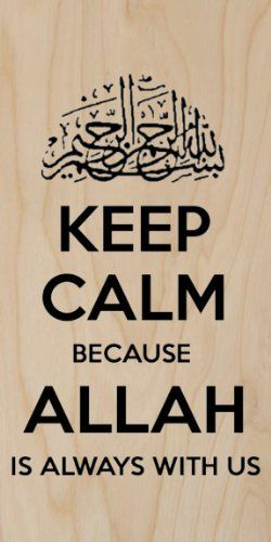 Keep Calm Because Allah Is Always With Us Plywood Wood Print Poster Wall Art -- Click for more Special Deals #IslamNecklace