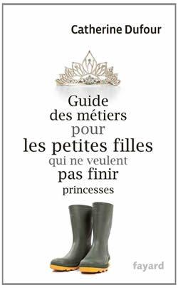 Catherine Dufour a écrit un guide des métiers pour les petites filles qui ne veulent pas finir princesses. Cinquante métiers sont à découvrir à travers l'histoire des pionnières, et l'expérience de femmes contemporaines. Et c'est absolument génial. Si tu es sur mobile, tu peux voir la vidéo sur YouTube! Si tu es sur iPhone ou [...]