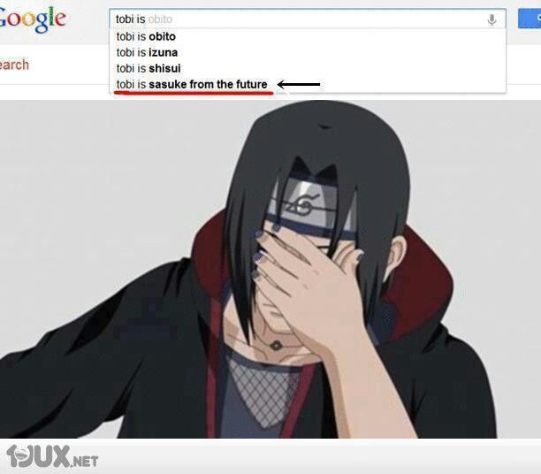 Itachi's surrounded by idiots.