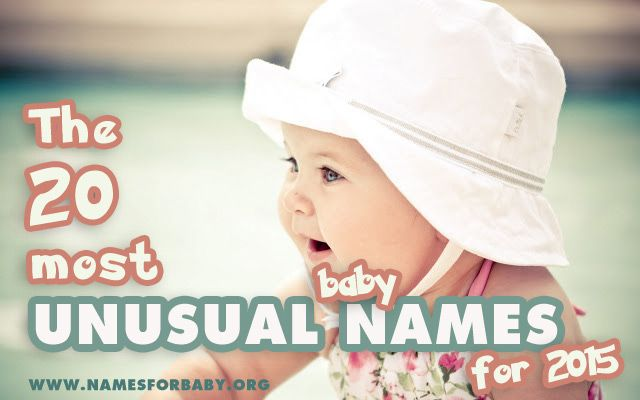 20 most unusual baby names
