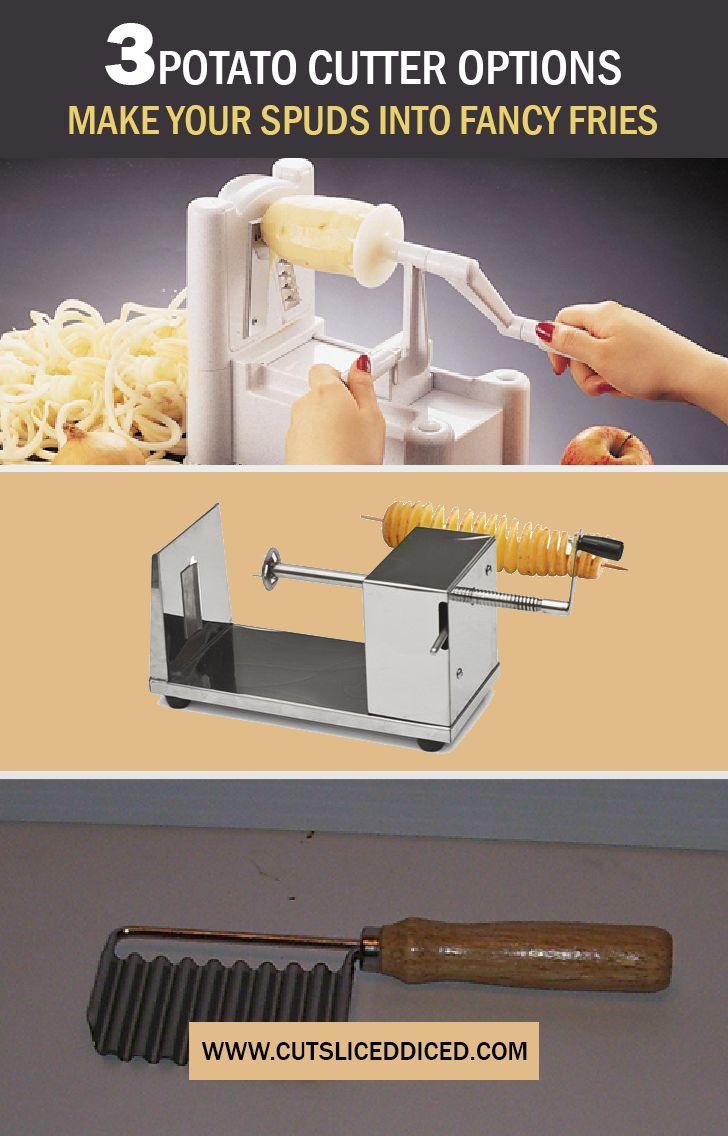 3 Potato Cutter Options – Make Your Spuds Into Fancy Fries      Spiral Potato Cutter     Tornado Potato Slicer     Crinkle Cutter