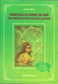 Printesa cu haine de aur / The princess with golden clothes (Bonus DVD cu povestea)