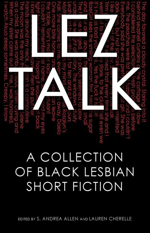 superheroesincolor: Lez Talk: A Collection of Black Lesbian...