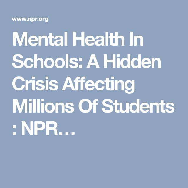 Mental Health In Schools: A Hidden Crisis Affecting Millions Of Students