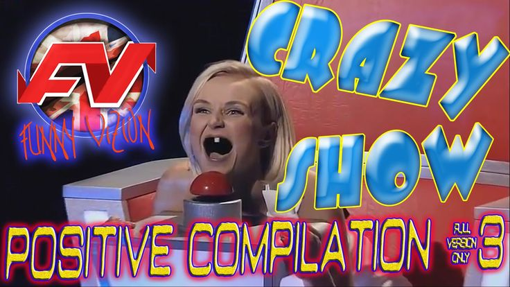 Positive compilation #3 «Crazy show».