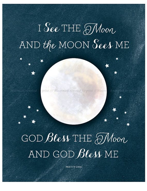 I See the Moon Print  Bless Me  God Bless Me  Nursery Art