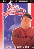 Carlos Mencia: Not For the Easily Offended - Live In San Jose [DVD] [2005]