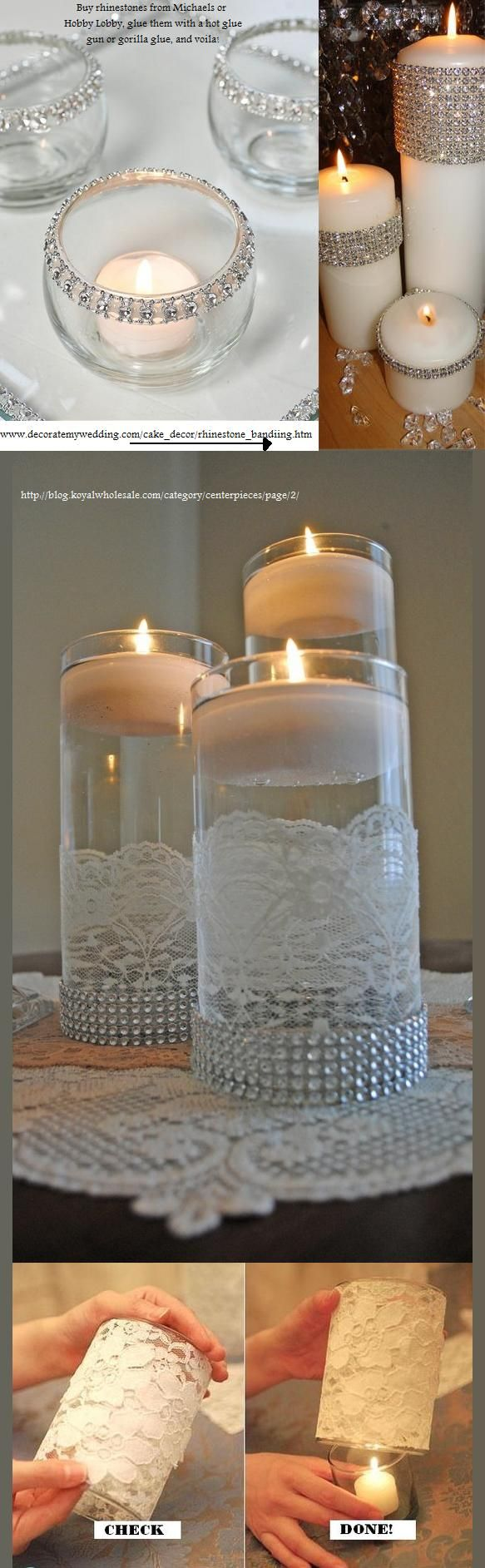 Centerpieces, Candles, Vases, Lace, Diamonds, Rhinestones, Ribbon/cute table decoration idea!