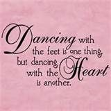 Dance quotes pretty much just describe me