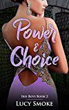 Power & Choice (Iris Boys Book 2) by Lucy Smoke (Author) #Kindle US #NewRelease #Teen #Young #Adult #eBook #ad