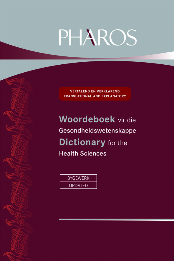 Woordeboek vir die Gesondheidswetenskappe Dictionary for the Health Sciences