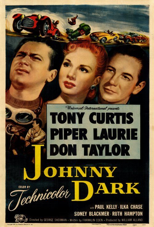 JOHNNY DARK (1954) - Tony Curtis - Piper Laurie - Don Taylor - Universal-International - Movie Poster.