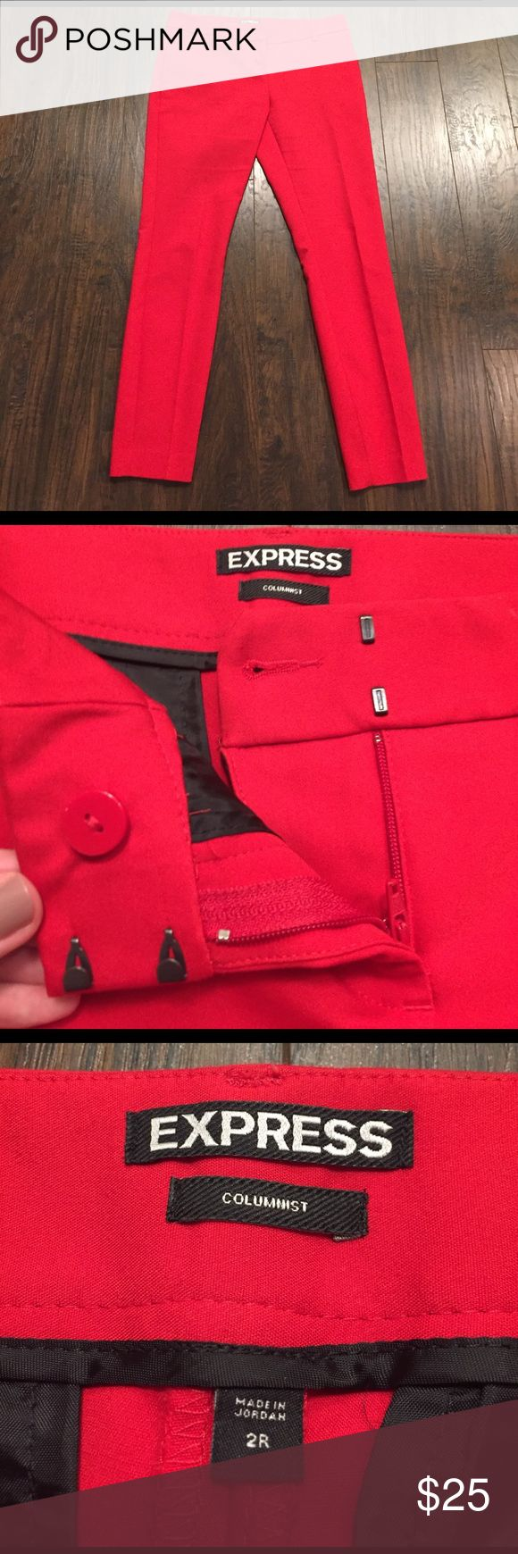 Red Columnist Pant Very good used condition red pants. Says size 2 regular- fits WAY more like a normal 0. Waist is 15.5 in. Side and back pockets. Ankle length. Feel free to ask me questions or bundle and save 10%, also selling these in black. Express Pants Ankle & Cropped
