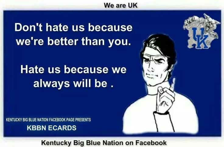 Lol | Don't hate us  Kentucky | Basketball | BBN | Go Cats | Go Big Blue!