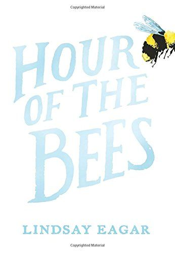48 best hot books to read this summer elementary readers images on lindsay eagar ebooks hour of the bees hour of the bees by lindsay eagar lindsay eagar ebook hour of the bees read hour of the bees fandeluxe Images
