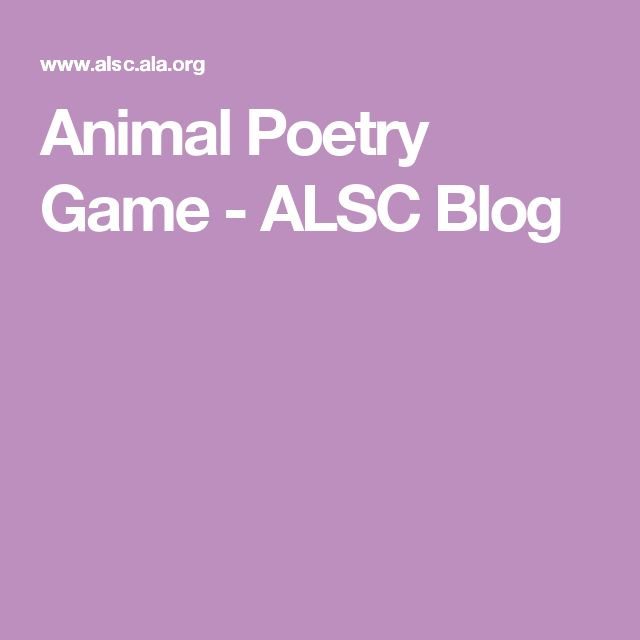 Animal Poetry Game - ALSC Blog